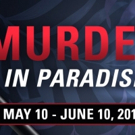 BWW Review: MURDER IN PARADISE at Broadway Palm Dinner Theatre