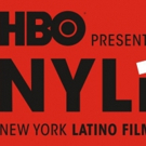 New York Latino Film Festival Presented by HBO Returns This Summer