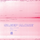 Max Styler Gears Up For Summer With SLEEP ALONG Featuring Ella Boh Photo