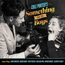 SOMETHING FOR THE BOYS Cast Recording Featuring Danny Burstein, Elizabeth Stanley and More Due 12/7
