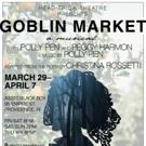 Head Trick Presents Musical GOBLIN MARKET