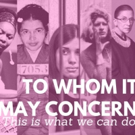 DIY Theatre Co. Celebrates Marginalized Voices With TO WHOM IT MAY CONCERN Photo