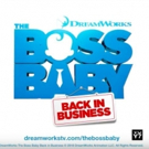 Season Two of THE BOSS BABY: BACK IN BUSINESS is Now Streaming On Netflix