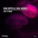 Ivan Cappello and Raul Mendes Announce Upcoming Release 'Lost & Found' Photo