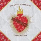 Clint Alphin Readies New Record STRAIGHT TO MARROW