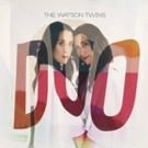 The Watson Twins' DUO Out Today Photo