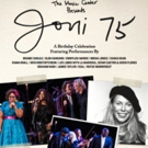 Trafalgar Releasing to Bring THE MUSIC CENTER PRESENTS: JONI 75 to Cinemas for One Night Only