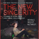 New Wave Theater Collective to Present Alena Smith's THE NEW SINCERITY