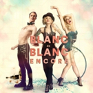 BWW REVIEW: Strut & Fret Deliver Another Fabulous Night Of Frivilous Fun With BLANC DE BLANC ENCORE.