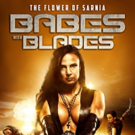 Action-Fantasy BABES WITH BLADES Slices Its Way to North American Audiences