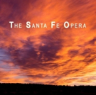 BWW Feature: Santa Fe Opera Announces 2020 Season