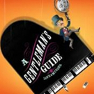 A GENTLEMAN'S GUIDE TO LOVE & MURDER Tickets Onsale Today