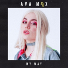 Ava Max Takes Control With New Single 'My Way'