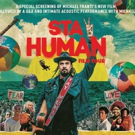 Michael Franti STAY HUMAN Film Tour Comes To Eccles Theater