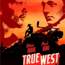 Photo Flash: First Look at Artwork for TRUE WEST, with Ethan Hawke and Paul Dano