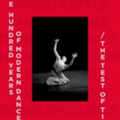 Dance Currents, Inc. to Present 100 YEARS OF MODERN DANCE/THE TEST OF TIME