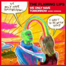 The Flaming Lips Release Their Tony-Nominated Track 'TOMORROW IS' From SPONGEBOB SQUAREPANTS the Musical