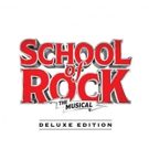 BWW Album Review: SCHOOL OF ROCK [Deluxe Edition] Rocks With Whimsy and Wit