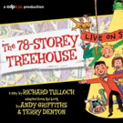CDP Kids Presents THE 78-STOREY TREEHOUSE Photo