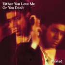 Plested Unveils Newest Single 'Either You Love Me Or You Don't'