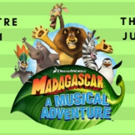 The Magik Theatre Presents MADAGASCAR – A MUSICAL ADVENTURE On Sale Now