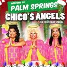 FELIZ NAVI-DIVAS! Chico's Angels Bring Their Holiday Show To Oscars Palm Springs!