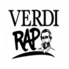 Verdi Rap a Verdi Off