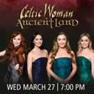 Celtic Woman Announce New Tour 'Ancient Land'