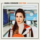 LA-Native Mara Connor Releases Debut Single NO FUN