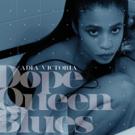 Adia Victoria Drops New Single 'Dope Queen Blues'