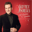 Geoffrey Andrews Releases A CHRISTMAS TO REMEMBER Featuring The London Symphony Orchestra