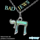 BAD JEWS Extends Through June 24 at Odyssey Theatre Photo