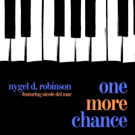 Nygel D. Robinson to Release Debut Single, 'One More Chance' Photo
