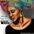 FOR COLORED GIRLS....Opens 2018 Season at Obsidian Theater