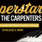 Helen Welch Stars in SUPERSTAR: THE CARPENTERS STORY