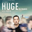 VIDEO: Netflix Releases the Trailer for HUGE IN FRANCE