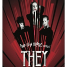 THEY Are Coming to Trap Door Theatre Photo