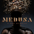 MEDUSA: THE MUSICAL to Feature in Concert Lineup May 20 Photo