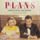 VIDEO: Cheyenne Jackson Releases Holiday Song 'Plans' Featuring Catey Shaw