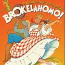 BWW Review: BROKELAHOMO! Gold Dust Orphans Go Western Photo