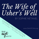 THE WIFE OF USHER'S WELL Announces Official Cast For 2018 She NYC Arts Summer Theater Festival