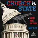 BWW Review: CHURCH AND STATE Peers Down The Barrel Of Inconvenient Truths