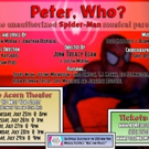 The Spider-Man Parody PETER, WHO? Opens At The NYMF Tonight