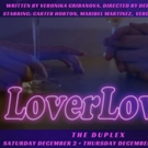 LOVER LOVER Plays at The Cabaret at The Duplex