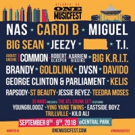 ONE Musicfest Announces 2018 Lineup; Performers Include Nas, Cardi B, Miguel, T.I., Jeezy, Big Sean, Kelis, Brandy, George & More
