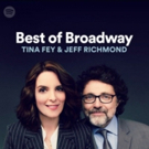 MEAN GIRLS Writers Tina Fey and Jeff Richmond Take Over Spotify's BEST OF BROADWAY Playlist