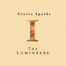 The Lumineers Release Video For GLORIA Off Upcoming Album III