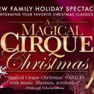 Coral Springs Center For The Arts Presents A MAGICAL CIRQUE CHRISTMAS Photo