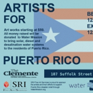 ARTISTS FOR PUERTO RICO Benefit Set for The Clemente This December