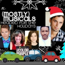 (Mostly)musicals Is HEADED FOR THE HOLIDAYS At Upstairs At Vitello's